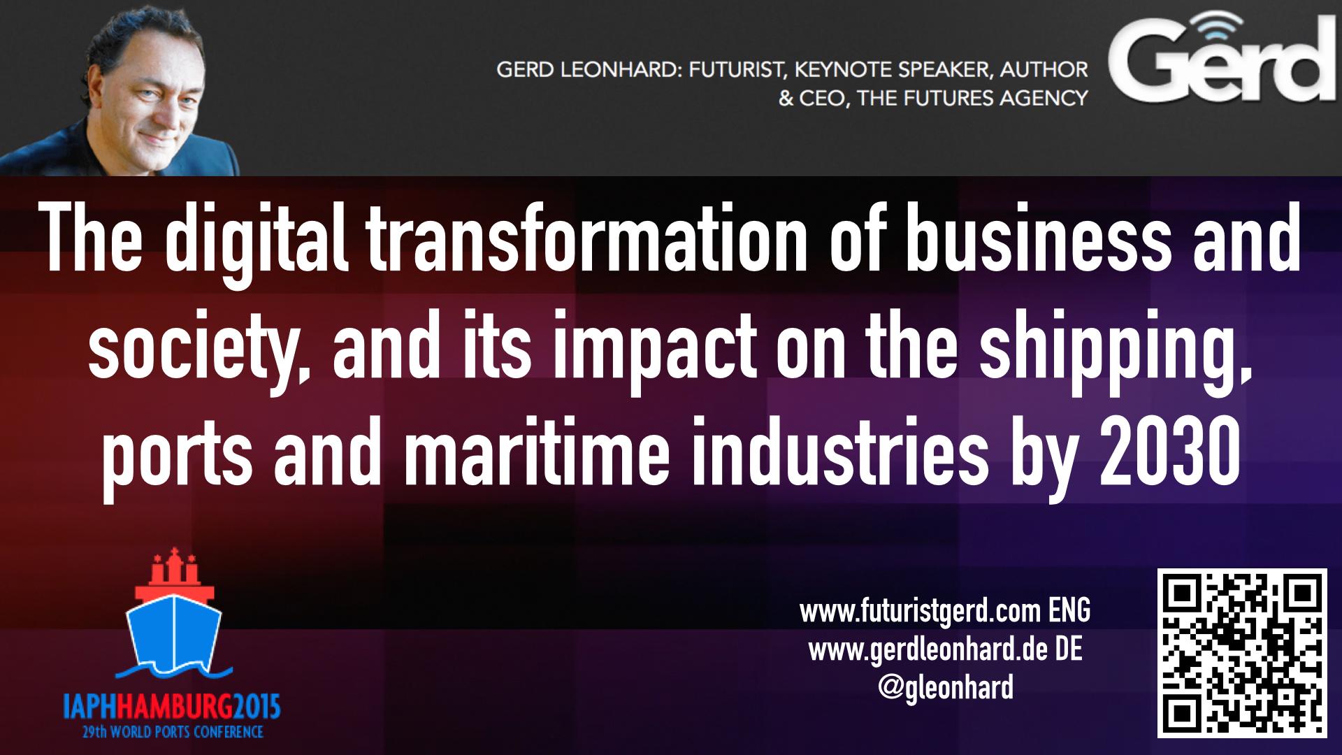 Digital-Transformation-Ports-2030-IAPH-Hamburg-Futurist-Gerd-Leonhard-Public.001